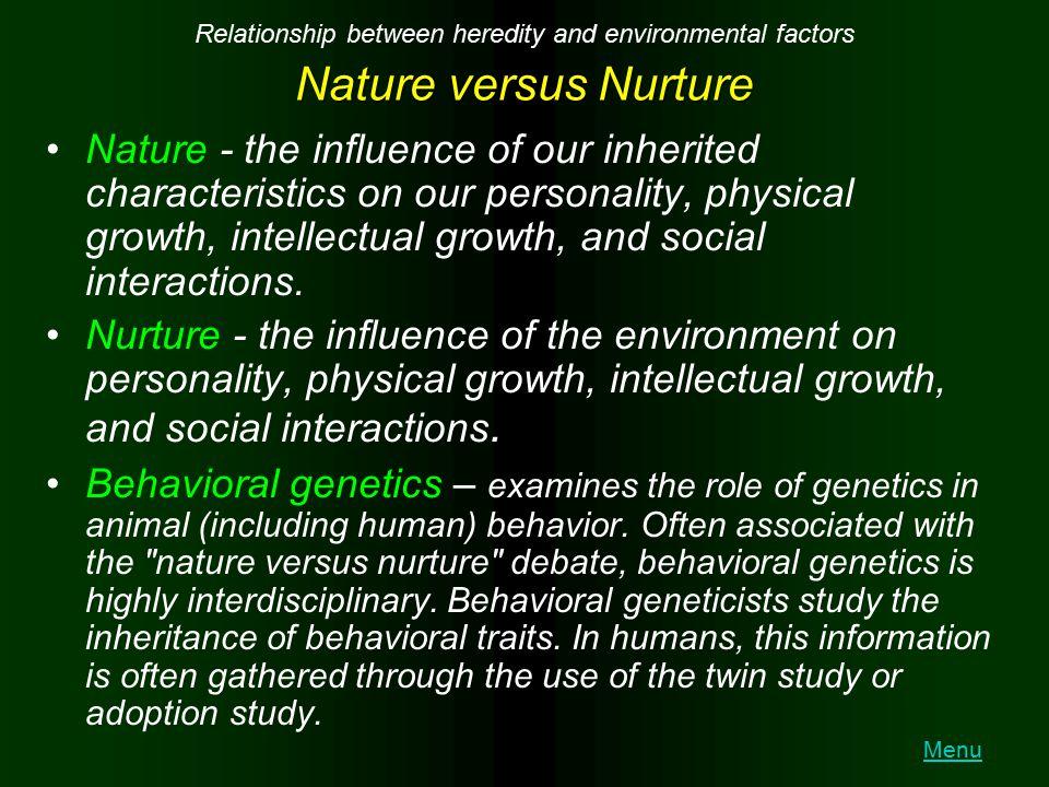 Relationship between heredity and environmental factors