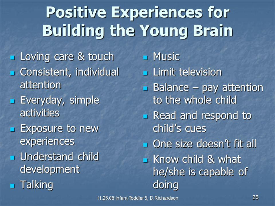 Positive Experiences for Building the Young Brain