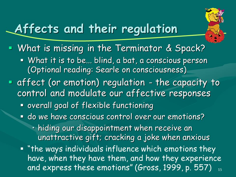 Affects and their regulation