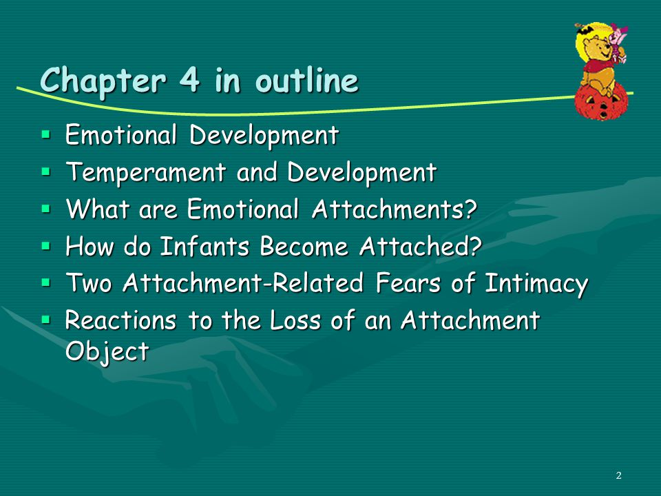 Chapter 4 in outline Emotional Development Temperament and Development