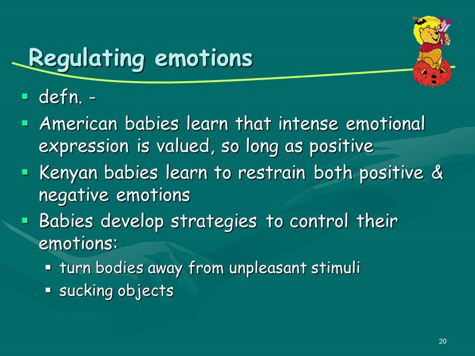 Regulating emotions defn. -