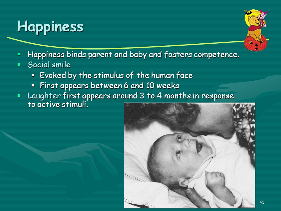 Happiness Happiness binds parent and baby and fosters competence.
