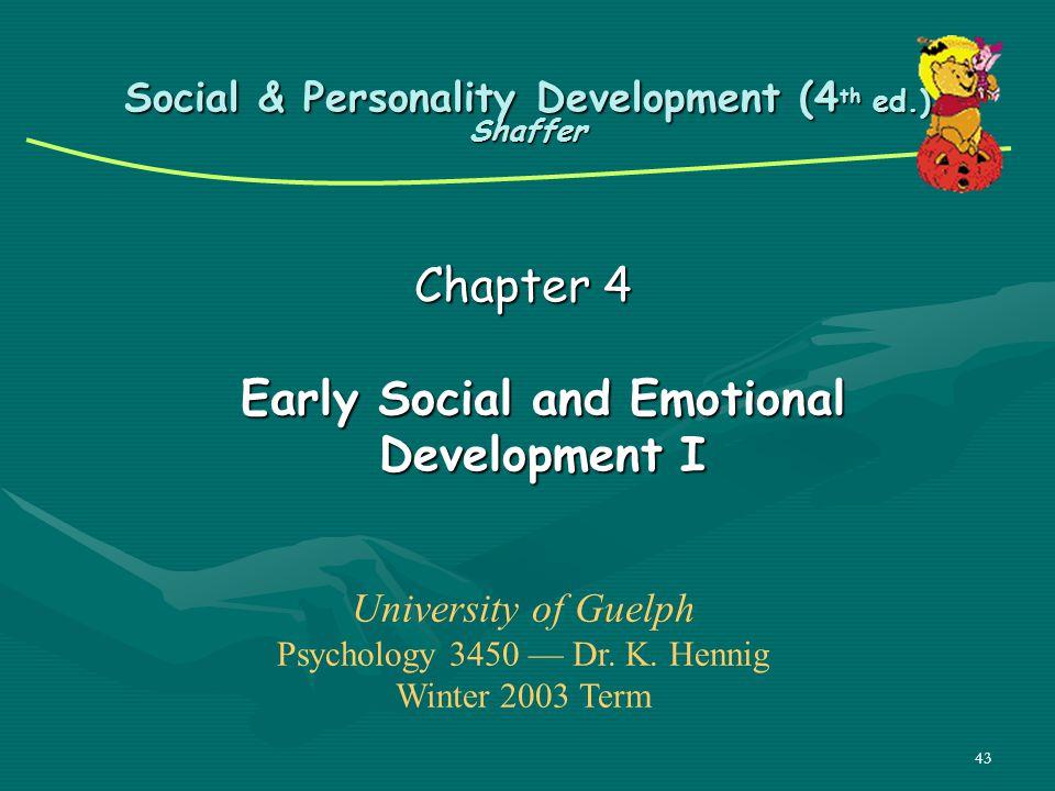 Social & Personality Development (4th ed.) Shaffer