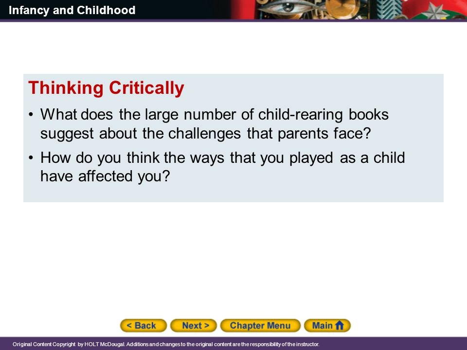 Thinking Critically What does the large number of child-rearing books suggest about the challenges that parents face