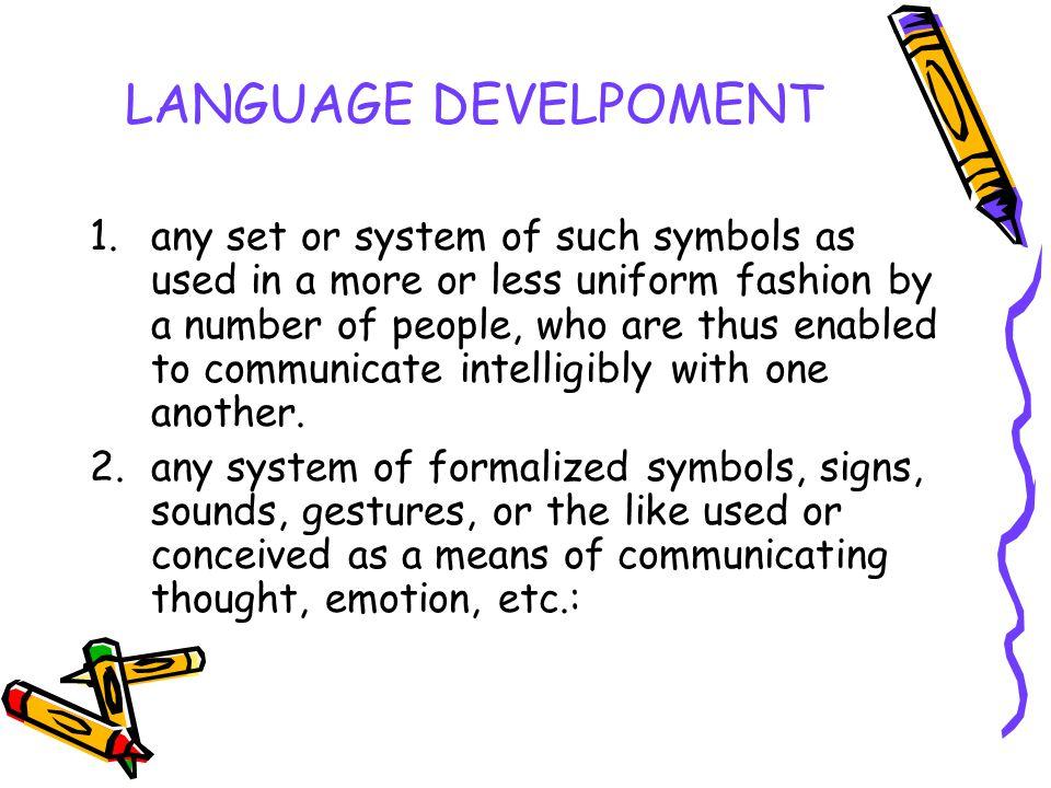 LANGUAGE DEVELPOMENT