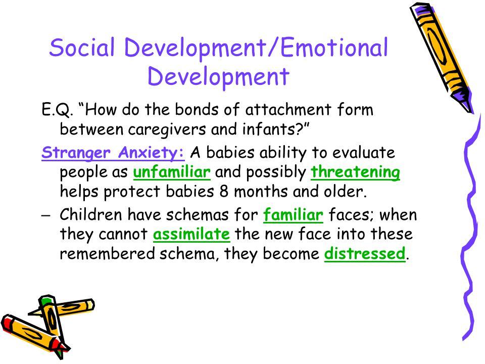 Social Development/Emotional Development