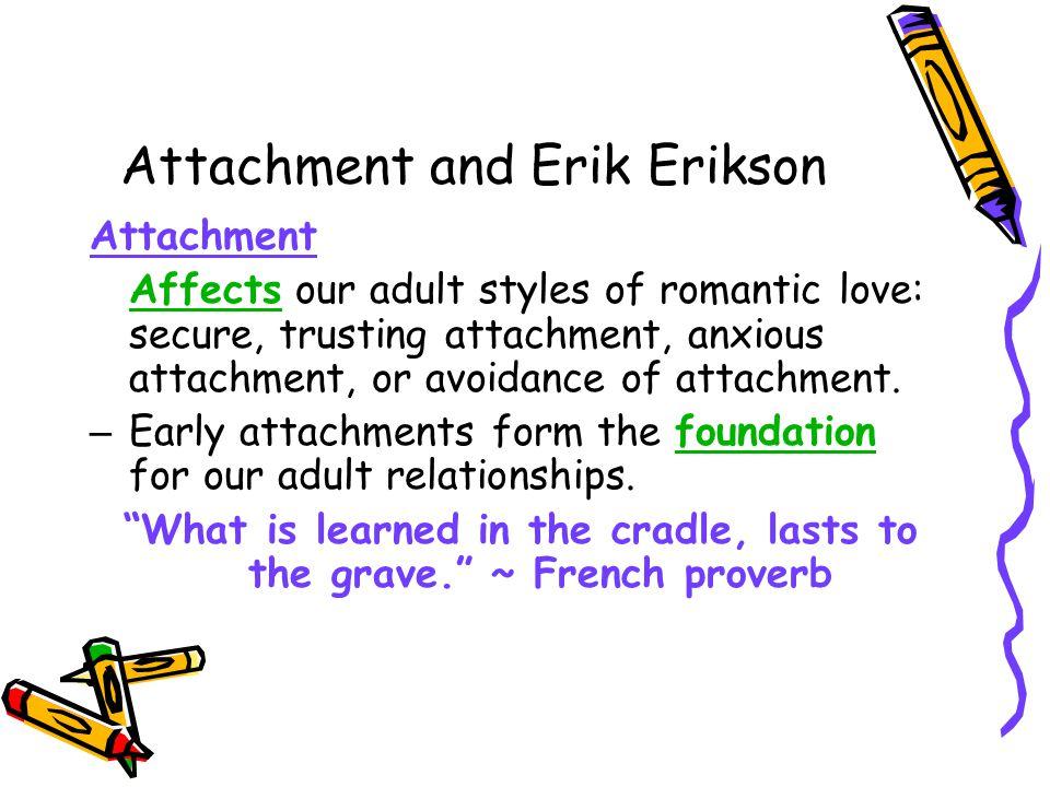 Attachment and Erik Erikson