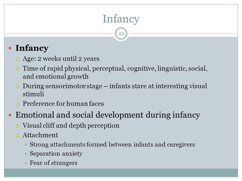 Infancy Infancy Emotional and social development during infancy