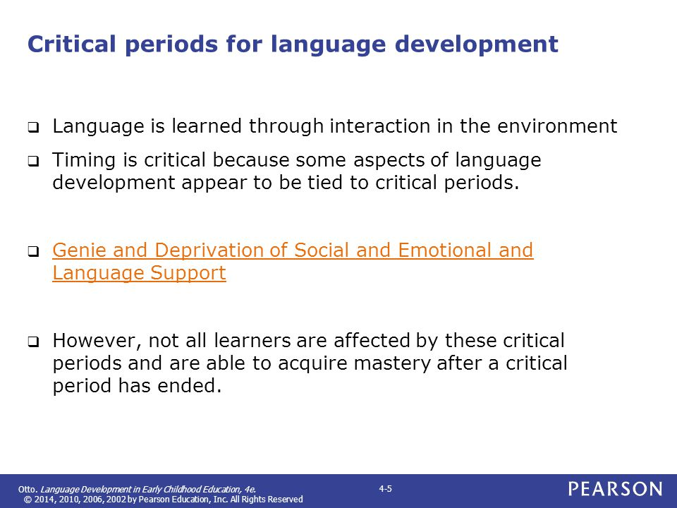 Critical periods for language development