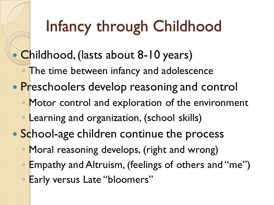 Infancy through Childhood