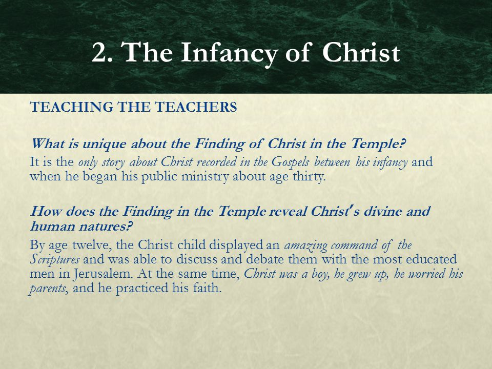 2. The Infancy of Christ