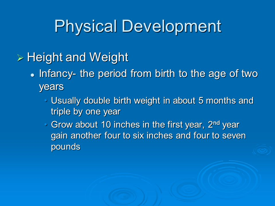 Physical Development Height and Weight