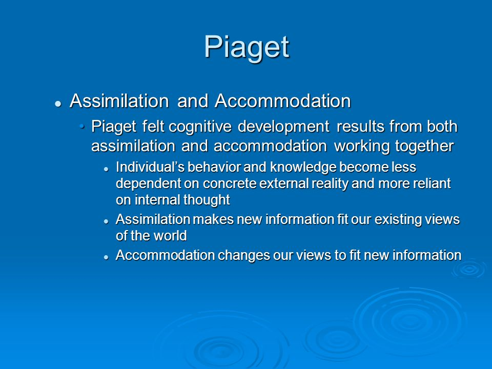 Piaget Assimilation and Accommodation