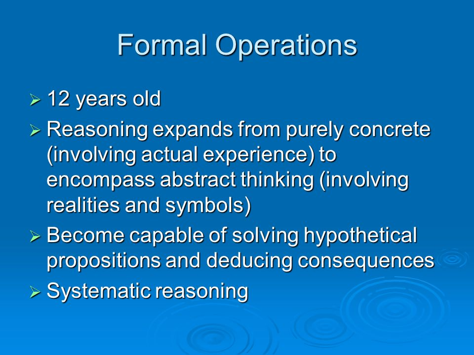 Formal Operations 12 years old