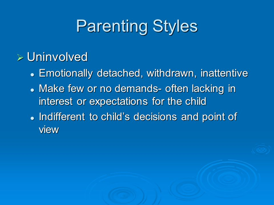 Parenting Styles Uninvolved