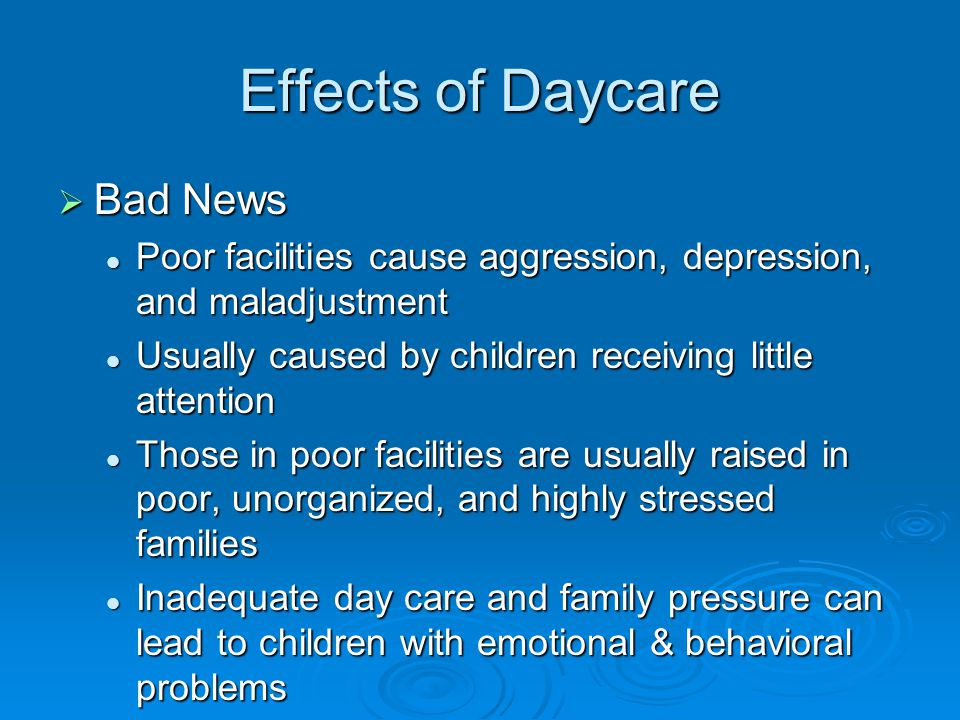 Effects of Daycare Bad News