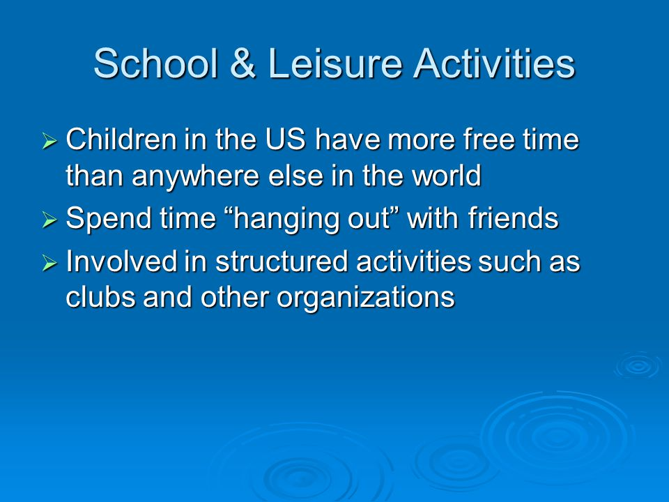 School & Leisure Activities