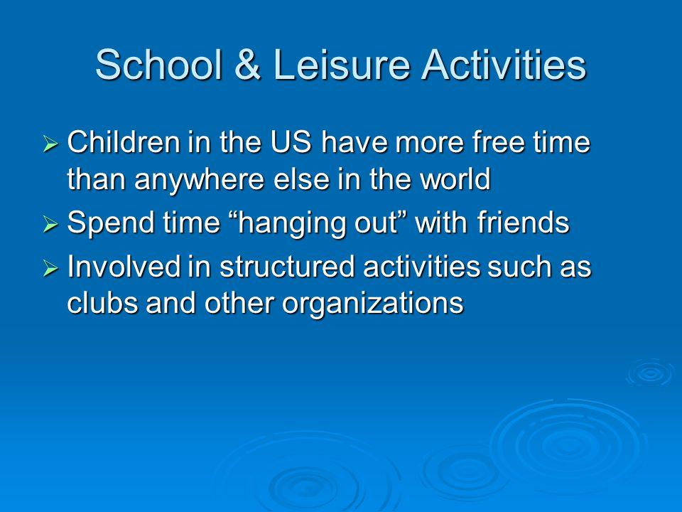 School & Leisure Activities