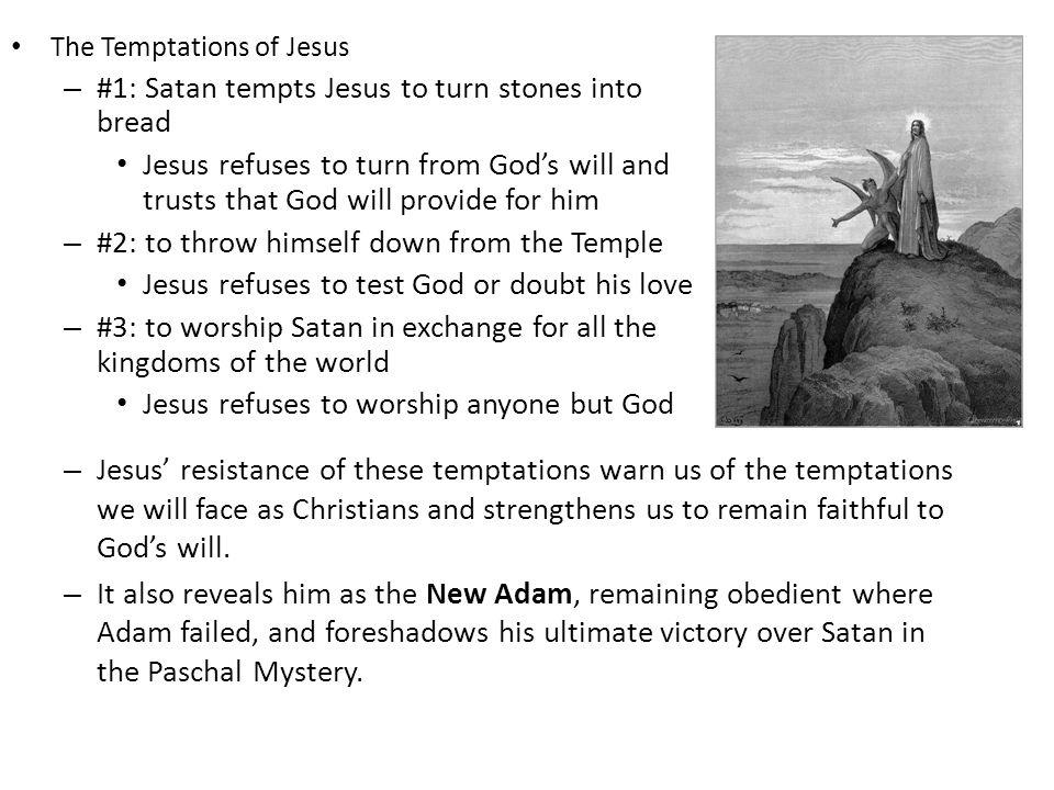 #1: Satan tempts Jesus to turn stones into bread