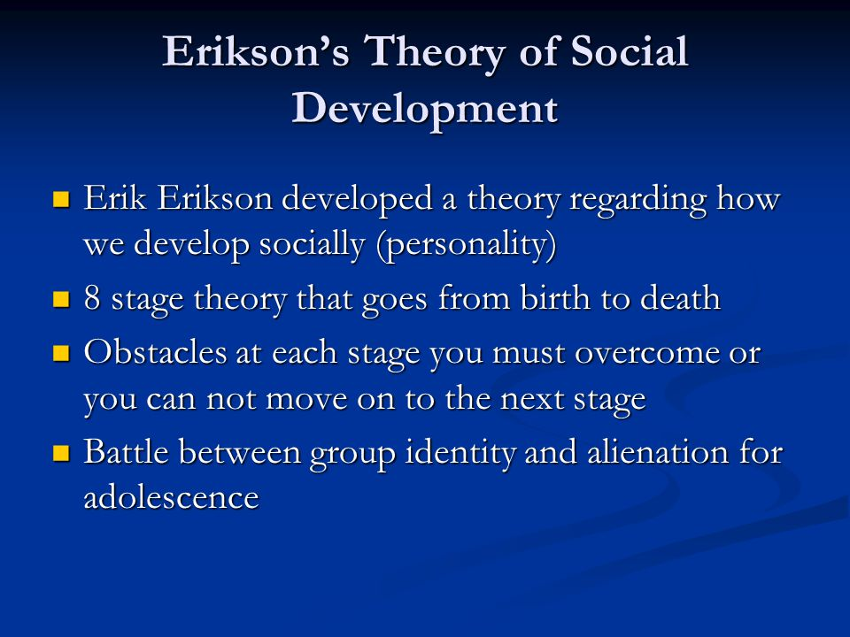 Erikson's Theory of Social Development