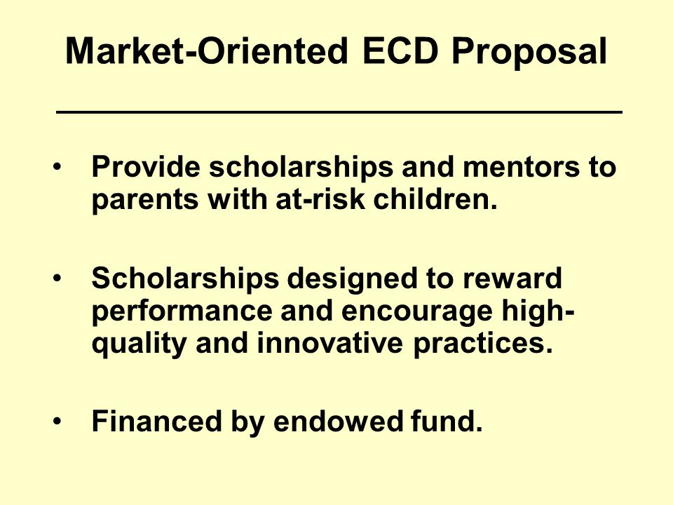 Market-Oriented ECD Proposal