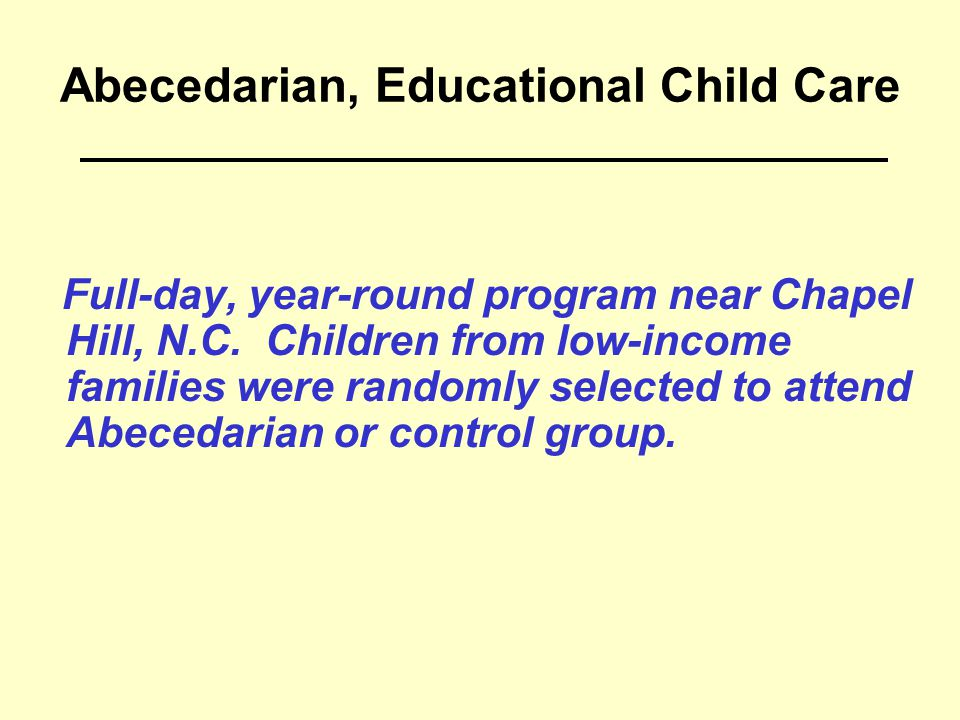 Abecedarian, Educational Child Care