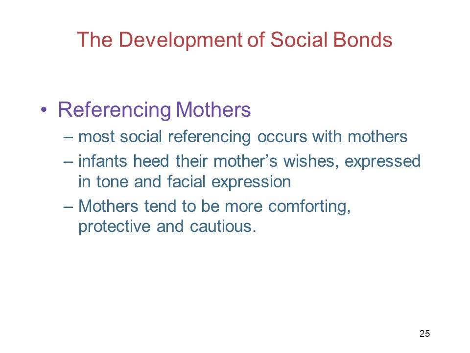 The Development of Social Bonds