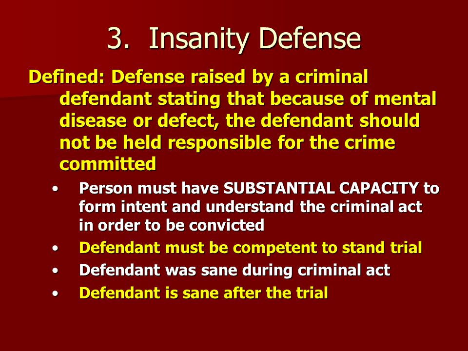 3. Insanity Defense