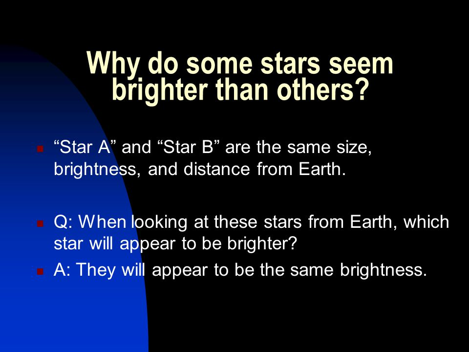 Why do some stars seem brighter than others