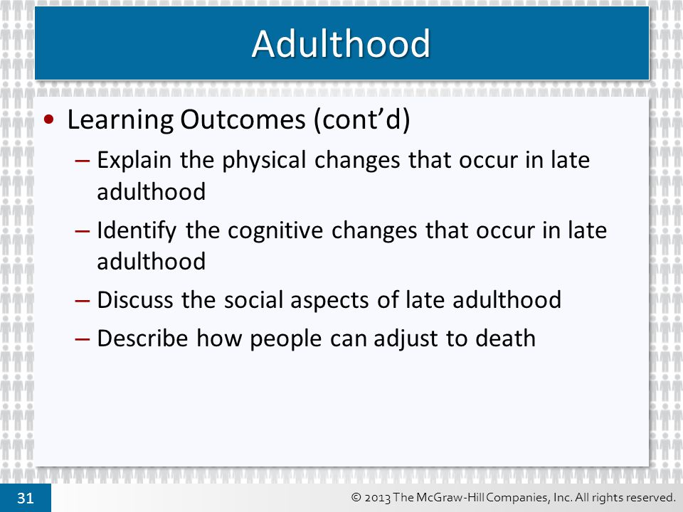 Adulthood Learning Outcomes (cont'd)
