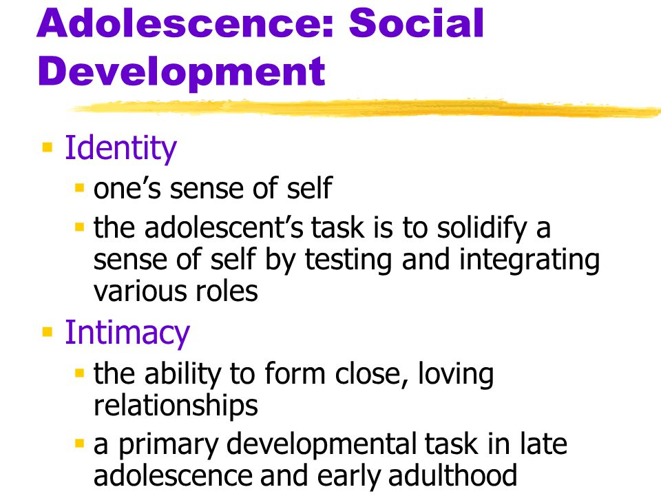 Adolescence: Social Development