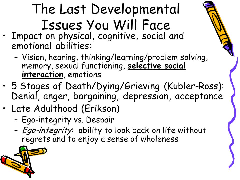 The Last Developmental Issues You Will Face