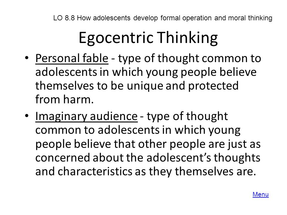 LO 8.8 How adolescents develop formal operation and moral thinking