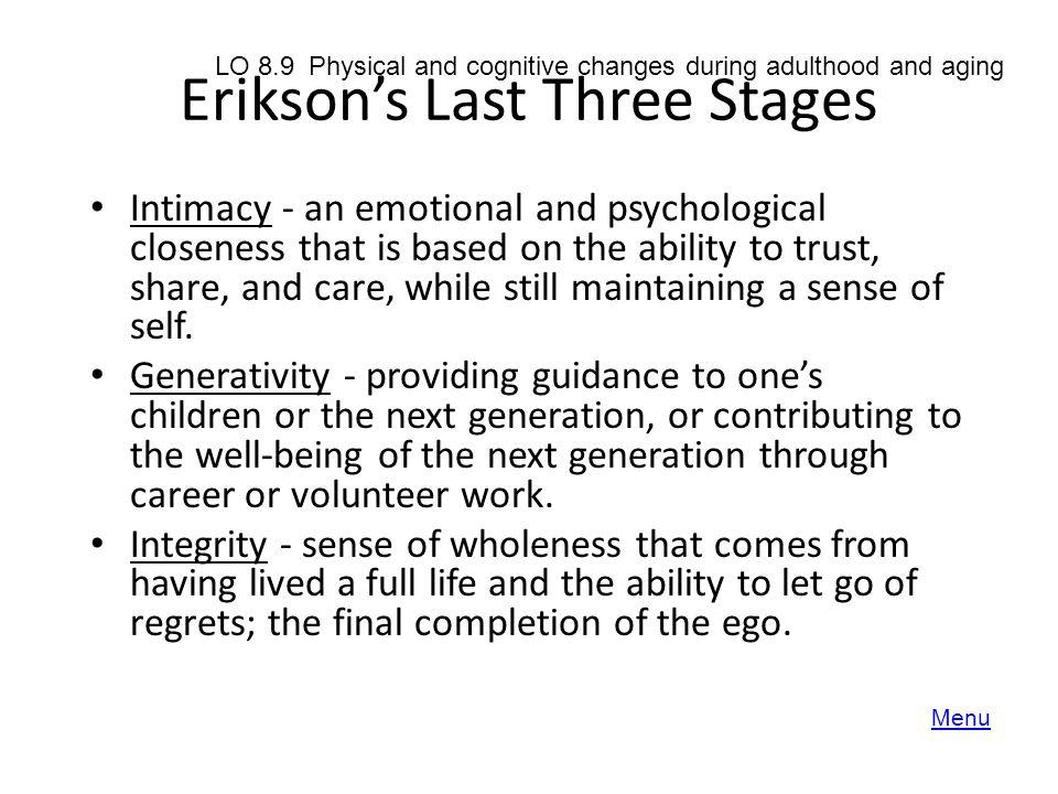 Erikson's Last Three Stages