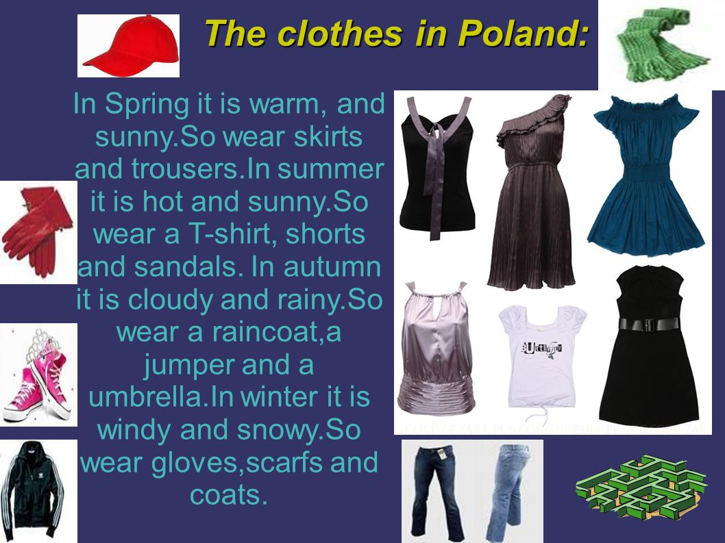 The clothes in Poland: