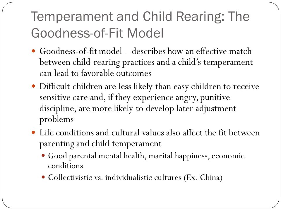 Temperament and Child Rearing: The Goodness-of-Fit Model