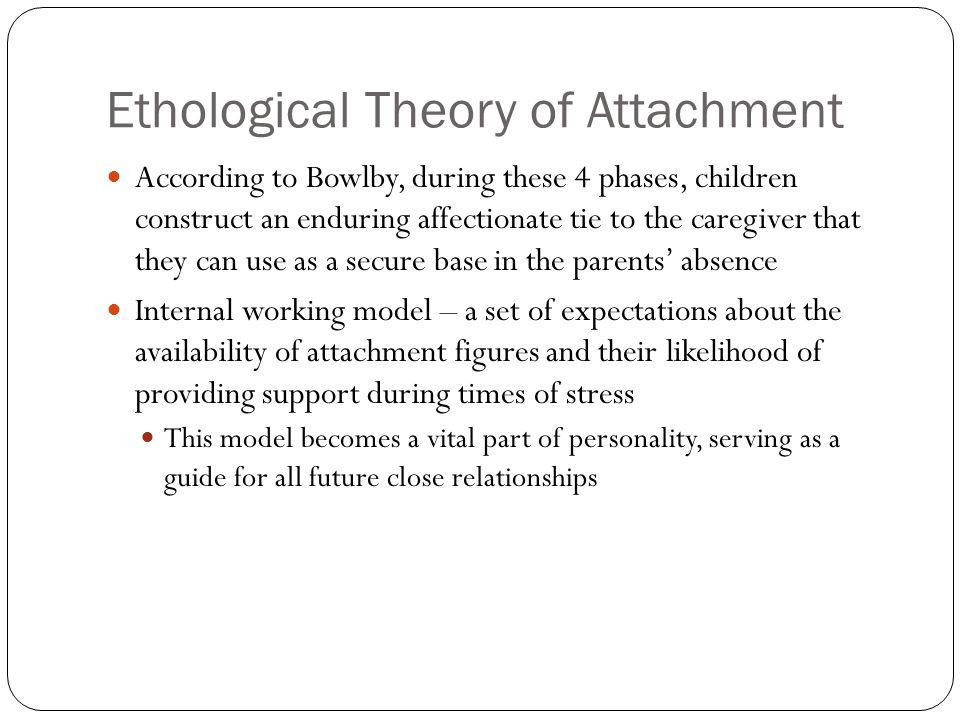 Ethological Theory of Attachment