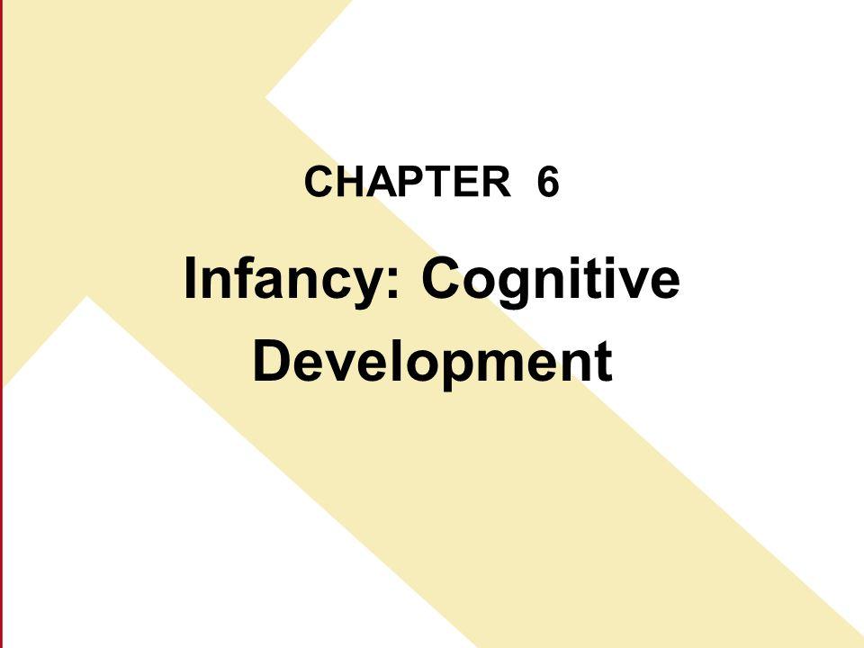 Infancy: Cognitive Development