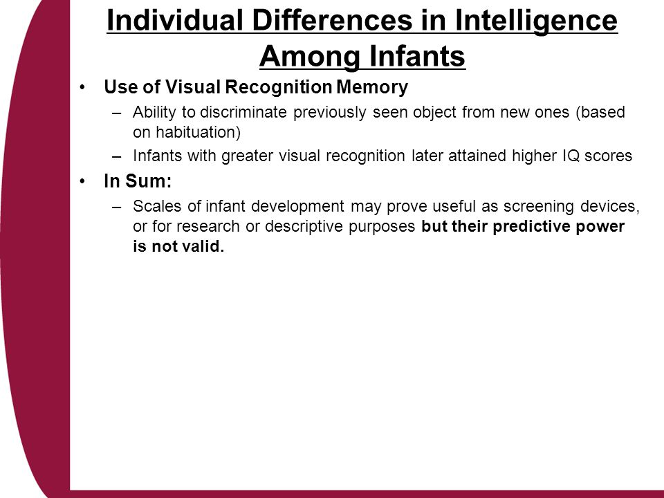 Individual Differences in Intelligence Among Infants