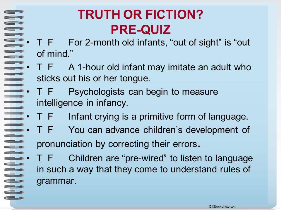TRUTH OR FICTION PRE-QUIZ