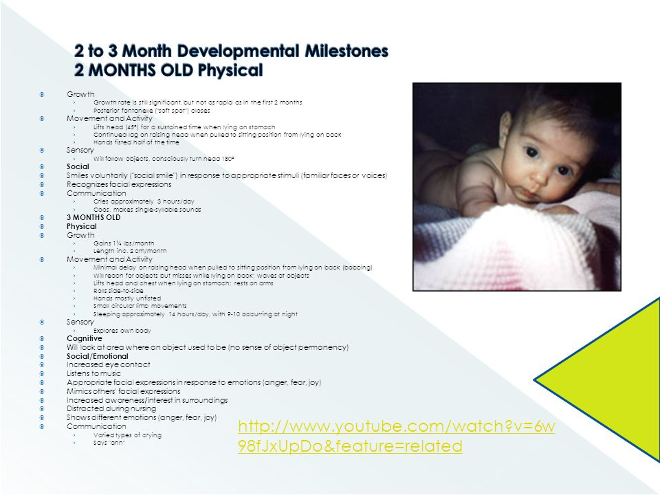 2 to 3 Month Developmental Milestones 2 MONTHS OLD Physical