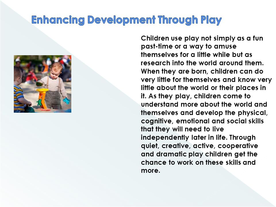 Enhancing Development Through Play