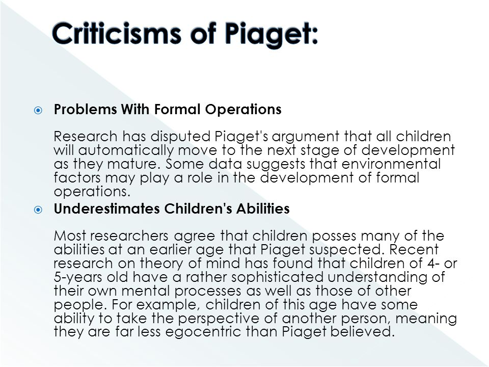 Criticisms of Piaget: