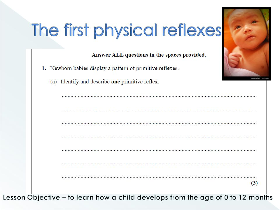 The first physical reflexes