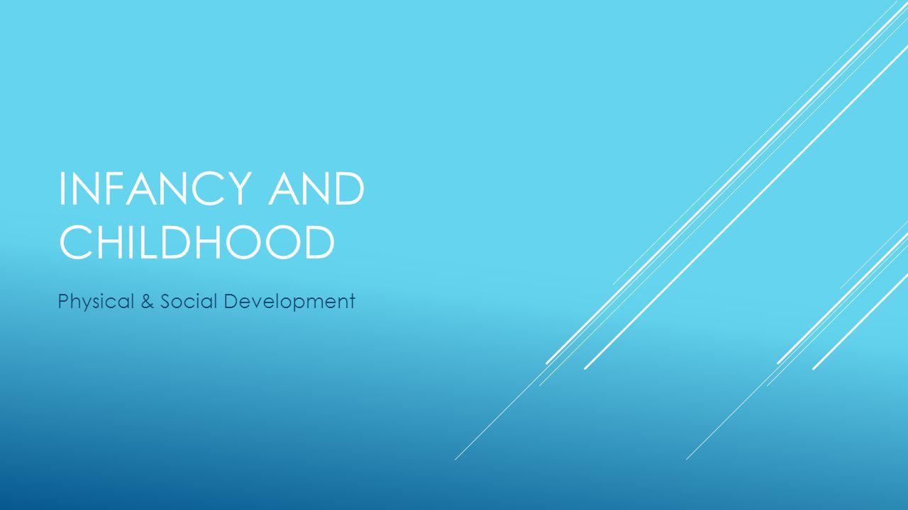 Physical & Social Development