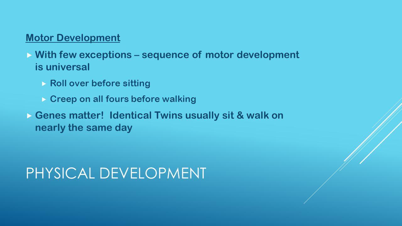 Physical Development Motor Development