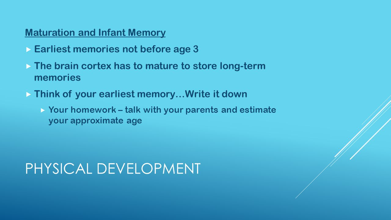 Physical Development Maturation and Infant Memory
