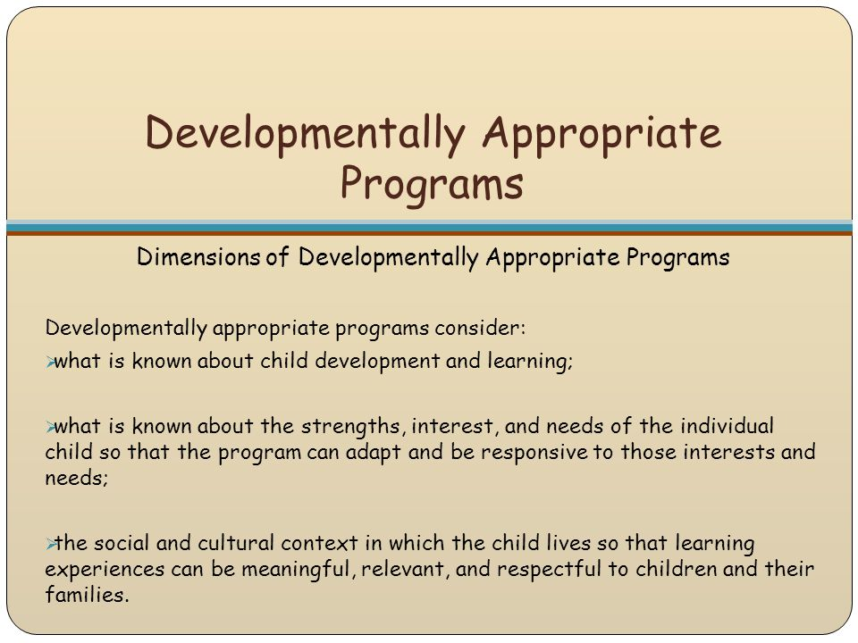 Developmentally Appropriate Programs