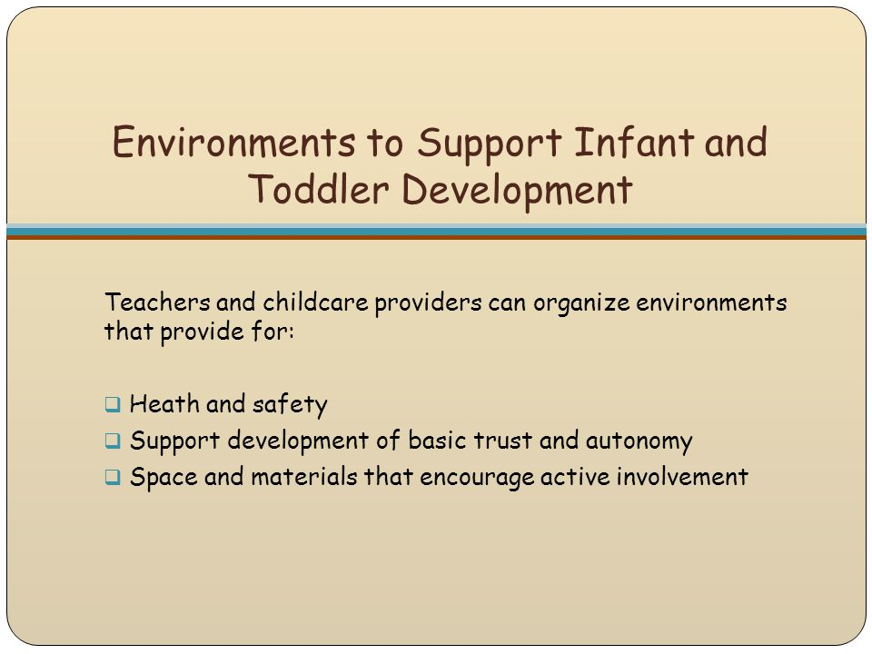 Environments to Support Infant and Toddler Development