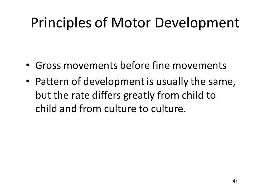 Principles of Motor Development